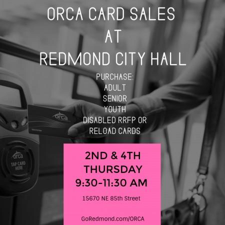 ORCA Card Sales at Redmond City Hall | Go Redmond